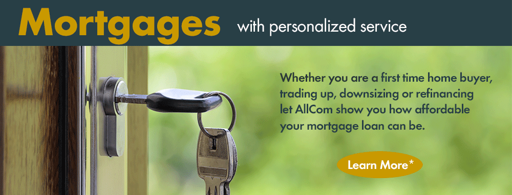 Mortgages with personalized service - learn more